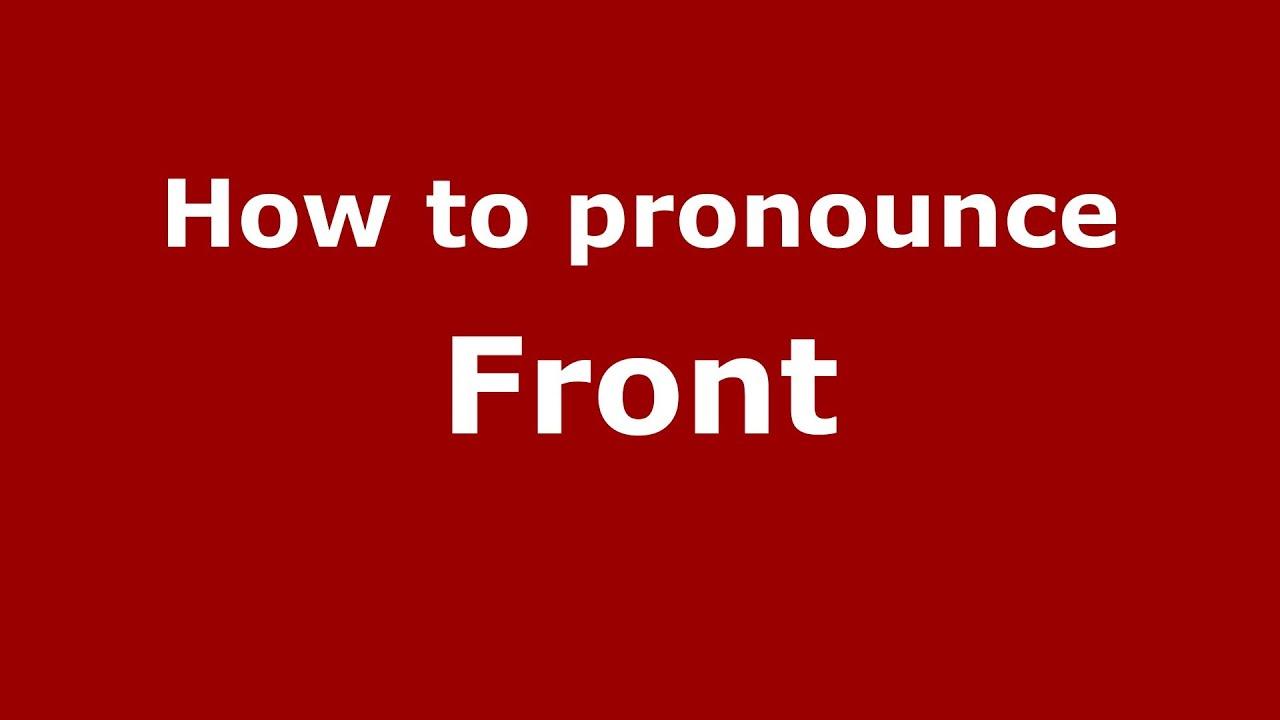 How to pronounce Front (Italian/Italy) - PronounceNames.com