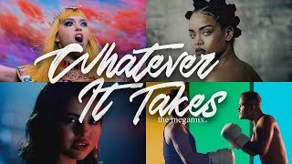 Whatever it takes- Mashup