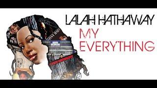 Lalah Hathaway / my everything (euphoric mix)