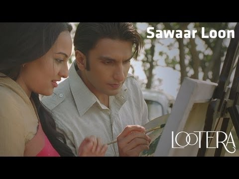 "'SAWAAR LOON' ~ Full Video Song *HD*   ""Lootera""   Ranveer Singh, Sonakshi Sinha,"