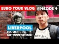 What It's Like Being A Touring Musician - Europe Ep.4: Liverpool - Beatles & Eastwood Guitars!