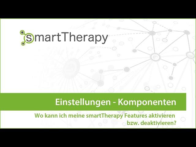 smartTherapy: Einstellungen Komponenten