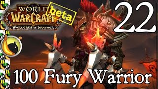 Warlords of Draenor Beta: Ep 22 - Level 100 Fury Warrior with Sergeant Slack