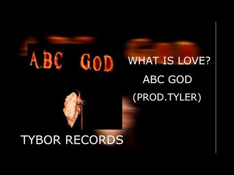 ABC GOD - What Is Love? (Official Audio) (Prod.Tybor)