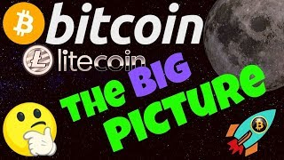 🚀BITCOIN and LITECOIN THE BIG PICTURE!🚀 bitcoin litecoin price prediction, analysis, news, trading