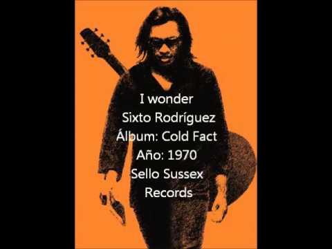Sixto Rodríguez - I wonder