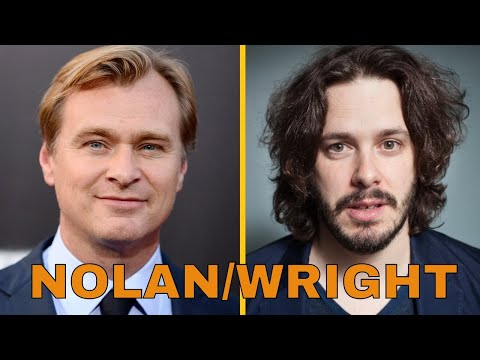 Christopher Nolan s Edgar Wright