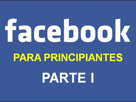 FACEBOOK PARA PRINCIPIANTES - PARTE I (2019)