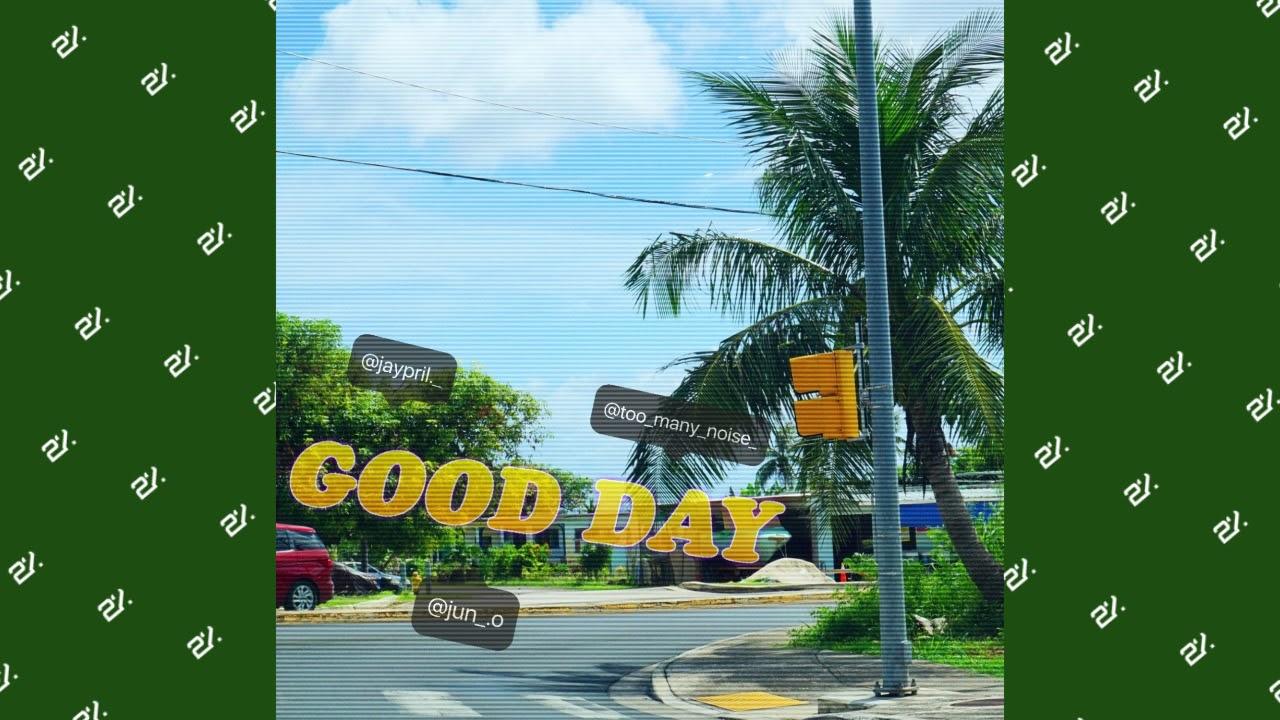 [Audio] Jaypril - GOOD DAY #Dance