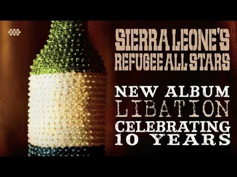 """Sierra Leone's Refugee All Stars """"Maria"""""""