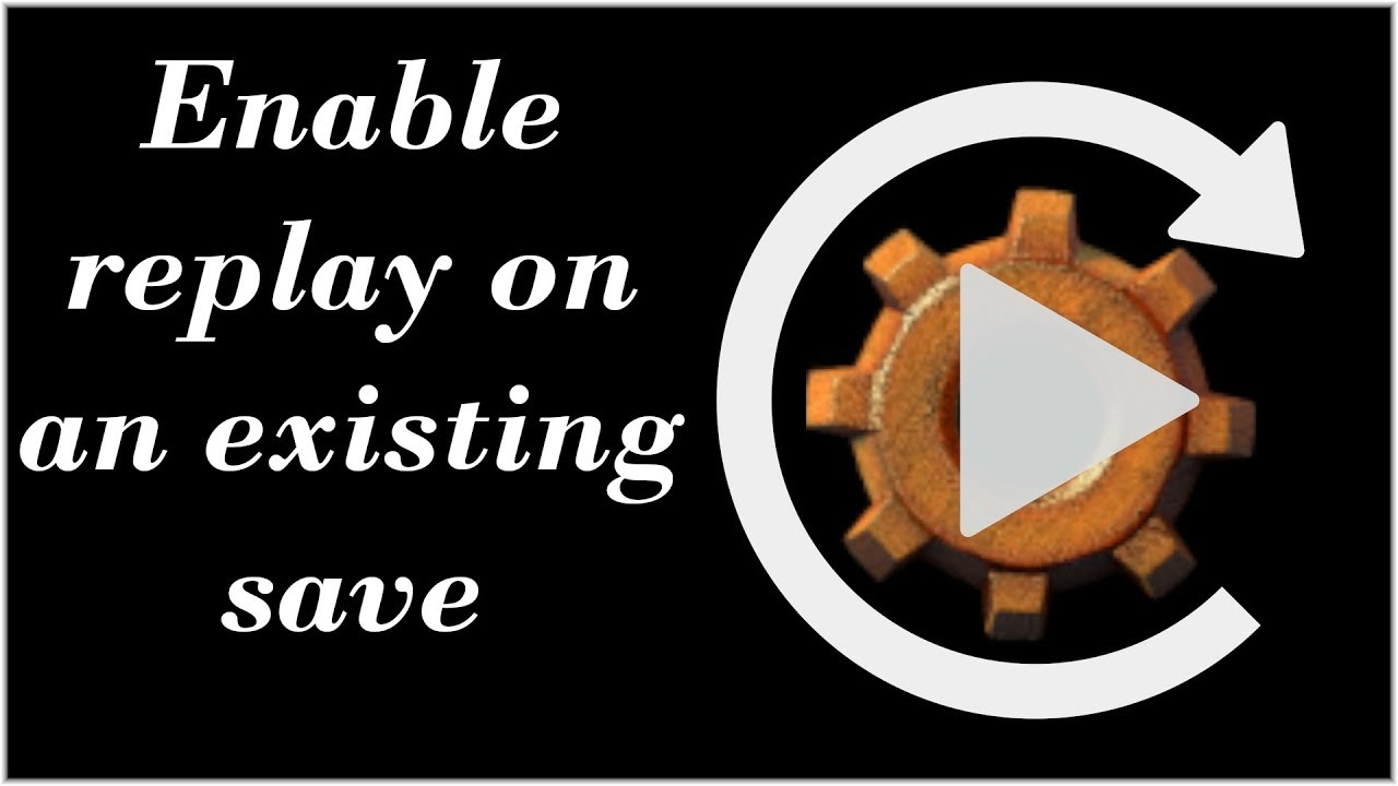 How to enable replay in an existing save (Factorio 0.16.51 Tutorial)