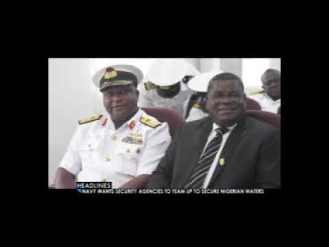 MARITIME SECURITY: Nigerian Navy  Calls For Greater Synergy To Curb Threats