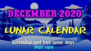 Lunar calendar, moon phases in December 2020. Good days, haircut in December.