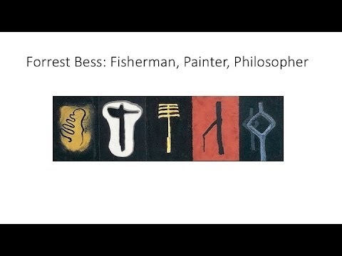 "Clare Elliott: ""Forrest Bess: Fisherman, Painter, Philosopher"""