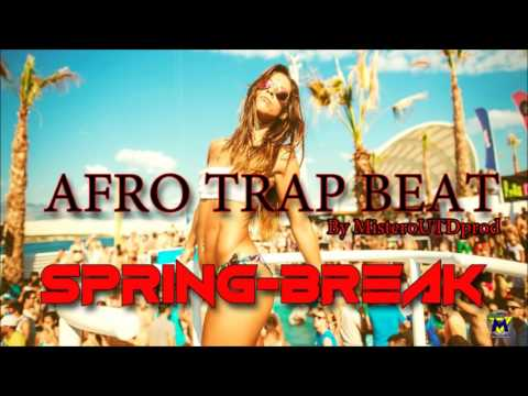 Spring Break like Niska - Mustapha Jefferson Trap Afro Beat Instrumental By MisteroUTDprod
