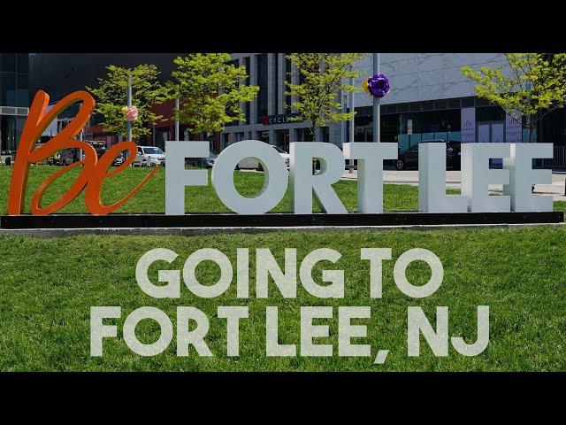 Trip to Fort Lee, NJ