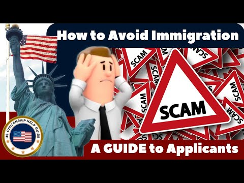 How To Avoid Immigration Scams (US Citizenship) American Citizen