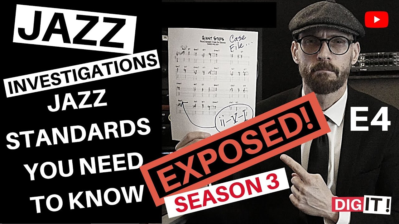 JAZZ - STANDARDS YOU NEED TO KNOW - S3E4
