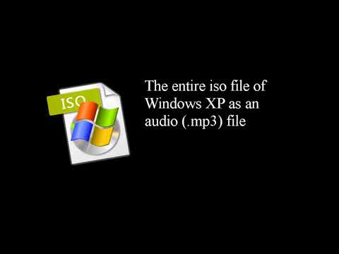 The entire iso file of Windows XP as an audio (.mp3) file