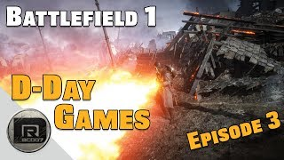 Battlefield 1   Medic Game-play + WHAT A FLAME TROOPER!!   D-Day Games (BF1) Episode #3