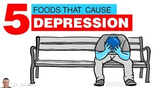 🧠 5 Common Foods That Cause Or Increase Depression - by Dr Sam Robbins