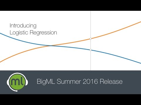 BigML Summer 2016 Webinar - Logistic Regression!