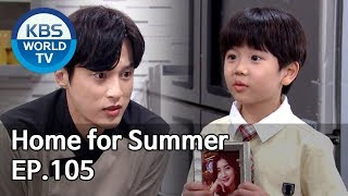 Home for Summer I 여름아 부탁해 Ep.105 [SUB : ENG,CHN / 2019.09.30]