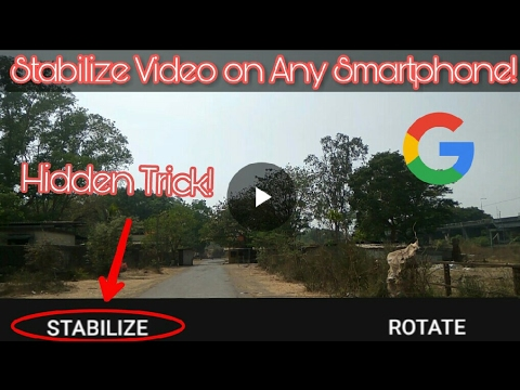 How to stabilize videos on Android Smartphone