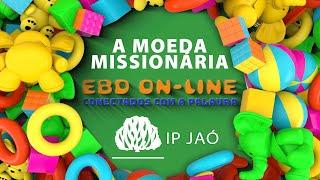 A história da moeda missionária | EBD On-Line para crianças