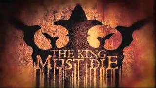 the king must die The king must die 2,262 likes 37 talking about this the king must die is a thrash metal band formed in 2011 and operating out of the san francisco.