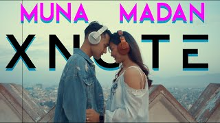 Muna Ra Madan - Xnote (Official Mus...