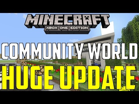 Minecraft Xbox One Community World HUGE Update