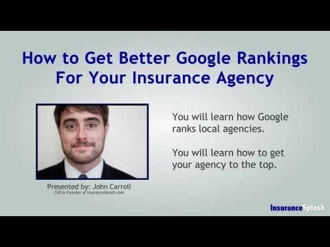 WEBINAR: How to Get Better Google Rankings for Your Insurance Agency