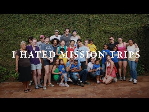 Testimony: I Hated Mission Trips
