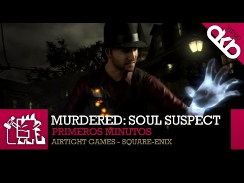 Murdered: Soul Suspect | PC | Airtight Games | Primeros Minutos