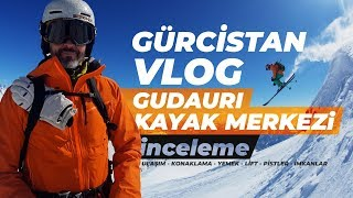 Gudauri Kayak Merkezi - Tiflis / Gürcistan Vlog I SPXTV