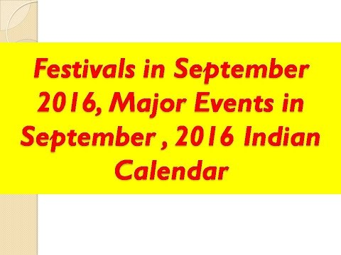 Festivals in September 2016, Major Events in September , 2016 Indian Calendar