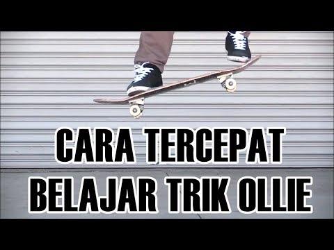 TUTORIAL CARA TERCEPAT MEMPELAJARI TRIK OLLIE