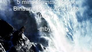 5 mins Energy BRAIN BOOST Gamma Boost Binaural Beats 42.31 Hz