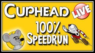 100% SPEEDRUN - Cuphead | ScouseMouse Live Stream