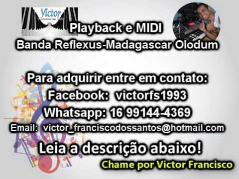 Banda Reflexus-Madagascar Olodum Playback e MIDI