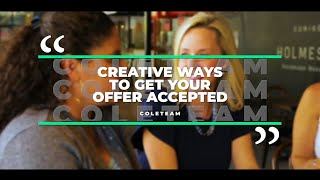 Creative Ways to Get Your Offer Accepted