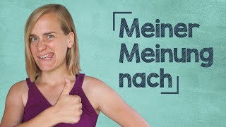German Lesson (403) - How to Express Your Opinion - Phrases & Listening Comprehension - B2