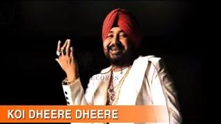 Koi Dheere Dheere - Full Song | Raula Pai Gaya | Daler Mehndi | DRecords