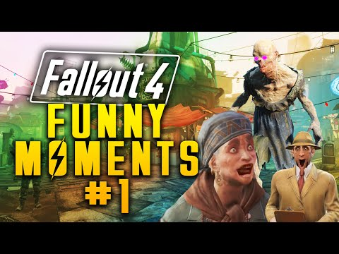 Fallout 4 - FUNNY MOMENTS #1 |
