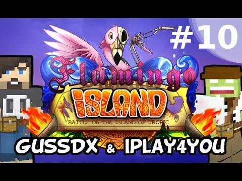 Flamingo Island #10 - Gussdx & Iplay4you - minecraft, fr, hd
