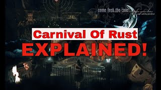 Carnival Of Rust | Song meaning and symbolism | Music video explained bit by bit