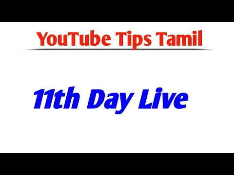 YouTube Tips Tamil Live    11th Day
