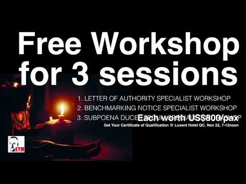 FREE WORKSHOP FOR 3 SESSIONS (LETTER OF AUTHORITY, BENCHMARKING NOTICE AND SUBPOENA DUCES TECUM)