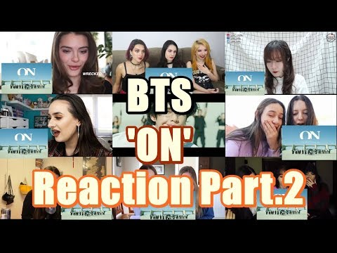 (Kpop Reaction Mashup/케이팝 해외반응) BTS(방탄소년단) – 'ON'(Kinetic Manifesto Film : Come Prima) Part. 2